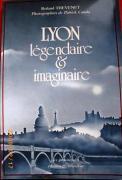 Lyon légendaire & imaginaire