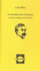 Le Gentilhomme Cabaretier,rodolphe salis,le pont au change,léon bloy,barbey d'aurevilly,catholicisme,laïciré,