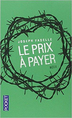 joseph fadelle,Le prix à payer,pocket,littérature,islam,irak,chrétiens d'orient
