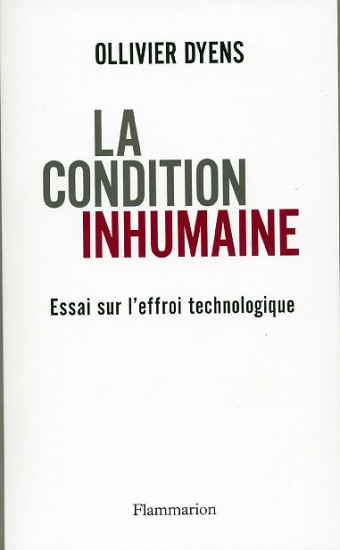 ollivier-dyens-la-condition-inhumaine-2008_1204105084.jpg